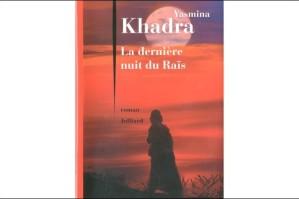 d-la-derniere-nuit-du-rais-de-yasmina-khadra-75442