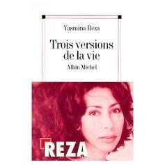 Reza-Yasmina-Trois-Versions-De-La-Vie-Livre-893708524_L